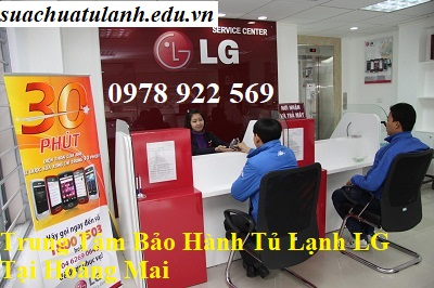 Trung Tâm Bảo Hành Tủ Lạnh LG Tại Hoàng Mai
