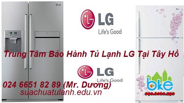 Trung Tâm Bảo Hành Tủ Lạnh LG Tại Tây Hồ