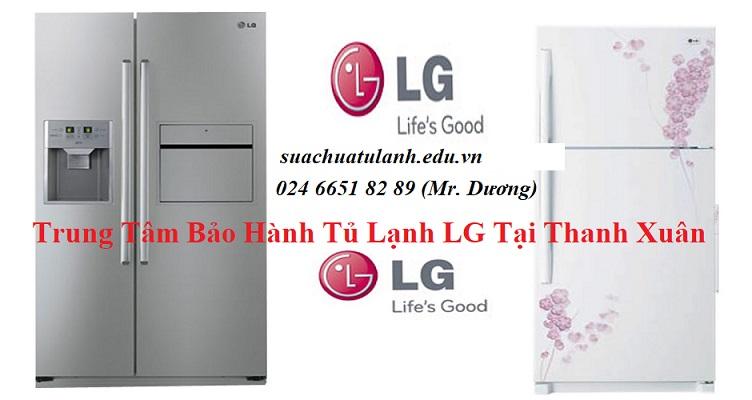 Trung Tâm Bảo Hành Tủ Lạnh LG Tại Thanh Xuân