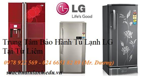 Trung Tâm Bảo Hành Tủ Lạnh LG Tại Từ Liêm