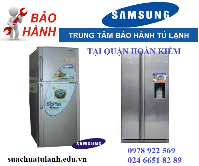 Trung Tâm Bảo Hành Tủ Lạnh Samsung Tại Hoàn Kiếm
