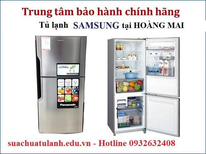 Trung Tâm Bảo Hành Tủ Lạnh Samsung Tại Hoàng Mai