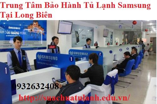 Trung Tâm Bảo Hành Tủ Lạnh Samsung Tại Long Biên
