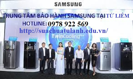 Trung Tâm Bảo Hành Tủ Lạnh Samsung Tại Từ Liêm