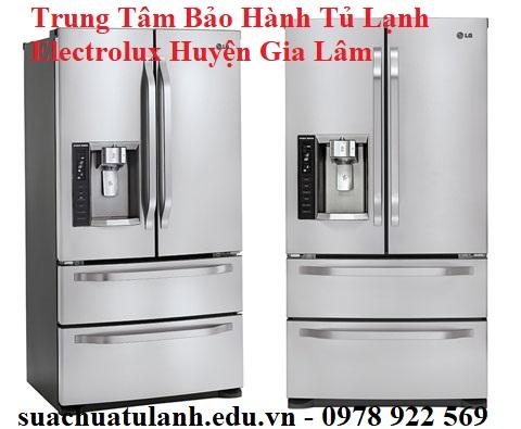 Trung Tâm Bảo Hành Tủ Lạnh Electrolux Huyện Gia Lâm