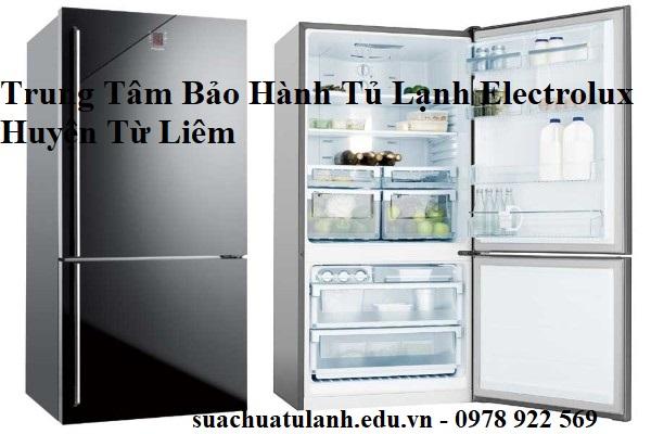 Trung Tâm Bảo Hành Tủ Lạnh Electrolux Huyện Từ Liêm