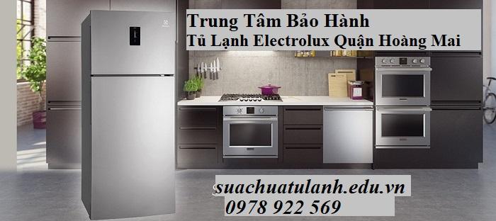 Trung Tâm Bảo Hành Tủ Lạnh Electrolux Quận Hoàng Mai