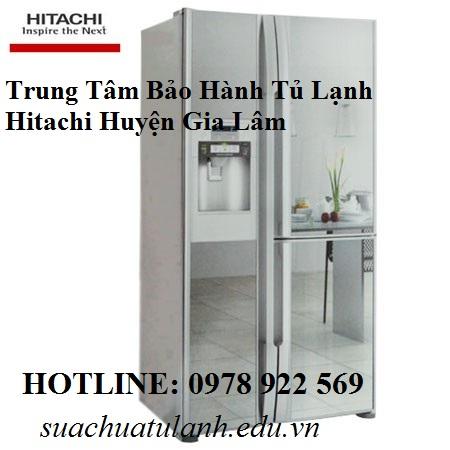 Trung Tâm Bảo Hành Tủ Lạnh Hitachi Huyện Gia Lâm
