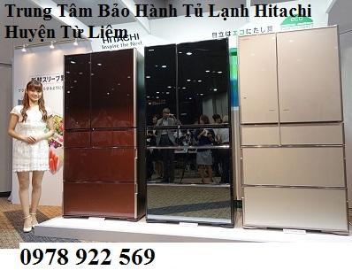 Trung Tâm Bảo Hành Tủ Lạnh Hitachi Huyện Từ Liêm