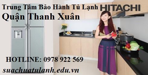Trung Tâm Bảo Hành Tủ Lạnh Hitachi Quận Thanh Xuân