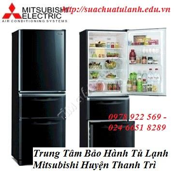Trung Tâm Bảo Hành Tủ Lạnh Mitsubishi Huyện Thanh Trì