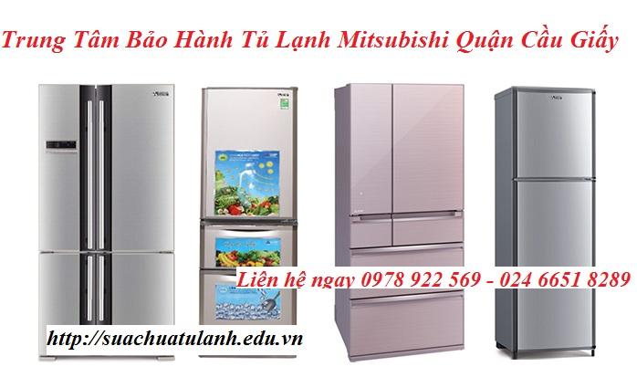 Trung Tâm Bảo Hành Tủ Lạnh Mitsubishi Quận Cầu Giấy
