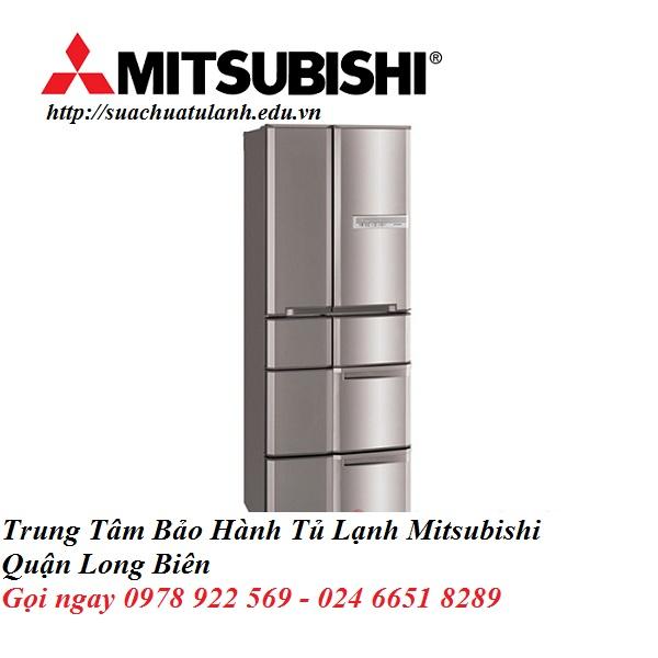 Trung Tâm Bảo Hành Tủ Lạnh Mitsubishi Quận Long Biên