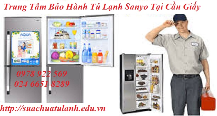 Trung Tâm Bảo Hành Tủ Lạnh Sanyo Tại Cầu Giấy
