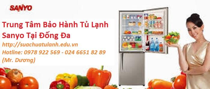 Trung Tâm Bảo Hành Tủ Lạnh Sanyo Tại Đống Đa