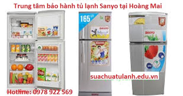 Trung Tâm Bảo Hành Tủ Lạnh Sanyo Tại Hoàng Mai