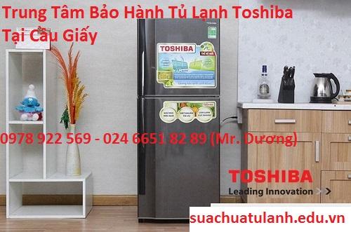 Trung Tâm Bảo Hành Tủ Lạnh Toshiba Tại Cầu Giấy