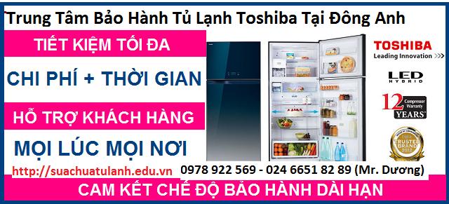 Trung Tâm Bảo Hành Tủ Lạnh Toshiba Tại Đông Anh