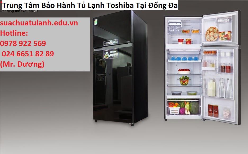 Trung Tâm Bảo Hành Tủ Lạnh Toshiba Tại Đống Đa