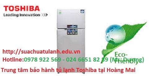 Trung Tâm Bảo Hành Tủ Lạnh Toshiba Tại Hoàng Mai